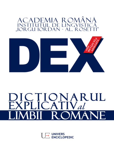 dex dictionar explicativ al limbii romane